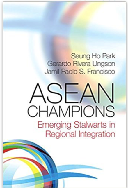 ASEAN Champions: Emerging Stalwarts in Regional Integration, a book co-authored by Seung Ho Park, Gerardo R. Ungson, and Jamil Paolo S. Francisco